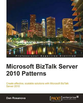 Microsoft BizTalk Server 2010 Patterns (Paperback)