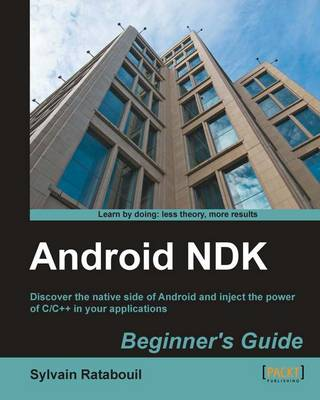 Android NDK Beginner's Guide (Paperback)