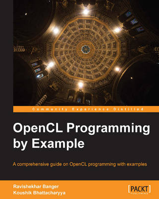 OpenCL Programming by Example (Paperback)