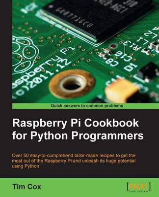 Raspberry Pi Cookbook for Python Programmers (Paperback)
