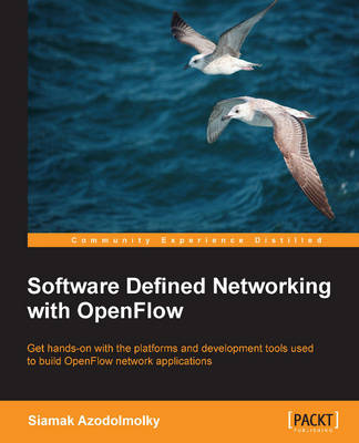 Software Defined Networking with OpenFlow (Paperback)