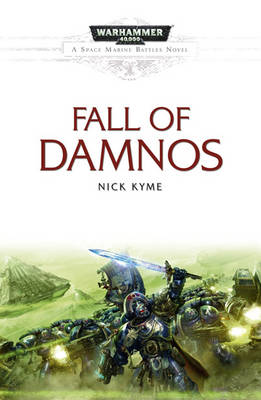 The Fall of Damnos - Space Marine Battles No. 5 (Paperback)