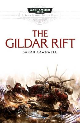 The Gildar Rift - Space Marine Battles 5 (Paperback)