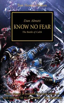 Know No Fear          : The Battle of Calth - Horus Heresy 19 (Paperback)
