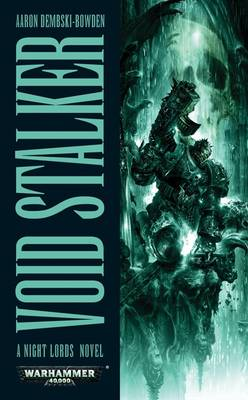 Void Stalker - Night Lords 3 (Paperback)