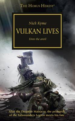 Vulkan Lives - The Horus Heresy 26 (Paperback)