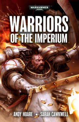 Warriors Of The Imperium Omnibus - Warhammer 40,000 - Space Marines (Paperback)