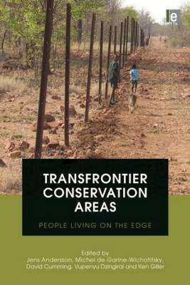 Transfrontier Conservation Areas: People Living on the Edge (Hardback)