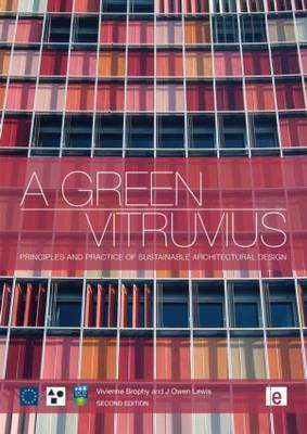 A Green Vitruvius: Principles and Practice of Sustainable Architectural Design (Hardback)