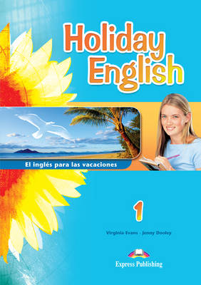 Holiday English 1 El Ingles Para Las Vacaciones Student's Book (Spain) (Paperback)