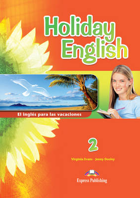 Holiday English 2 El Ingles Para Las Vacaciones Student's Book (Spain) (Paperback)