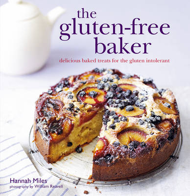 The Gluten-Free Baker: Delicious Baked Treats for the Gluten Intolerant (Hardback)