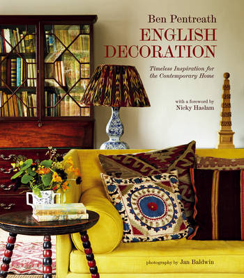 English Decoration: Timeless Inspiration for the Contemporary Home (Hardback)