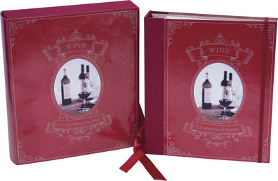 Wine: A Connoisseur's Journal: A Record Keeper for the Wine Enthusiast (Diary)