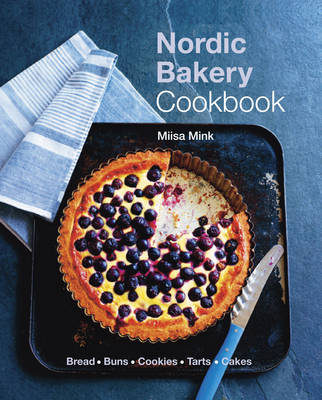 The Nordic Bakery Cookbook (Hardback)
