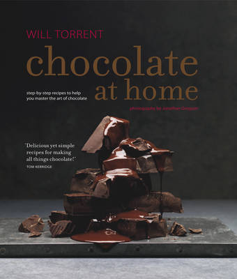 Chocolate at Home: Step-by-Step Recipes from a Master Chocolatier (Hardback)
