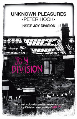 Unknown Pleasures: Inside Joy Division (Paperback)
