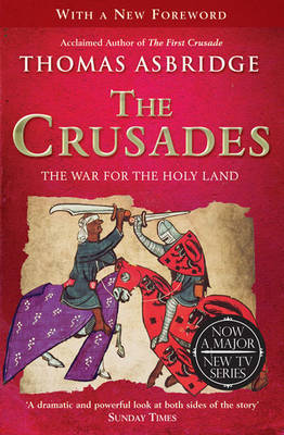 The Crusades: The War for the Holy Land (Paperback)