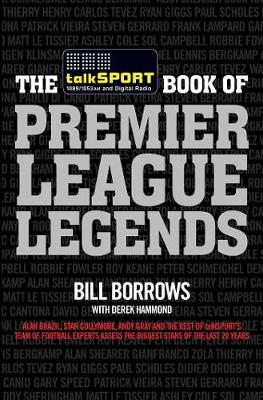 Cover The TalkSPORT Book of Premier League Legends