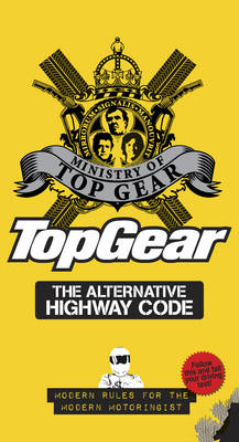 Top Gear: The Alternative Highway Code (Hardback)