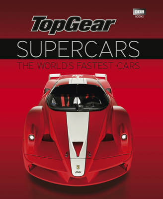 """Top Gear"" Supercars: The World's Fastest Cars (Hardback)"