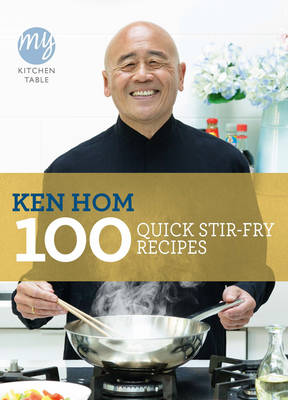 My Kitchen Table: 100 Quick Stir-fry Recipes - My Kitchen 16 (Paperback)