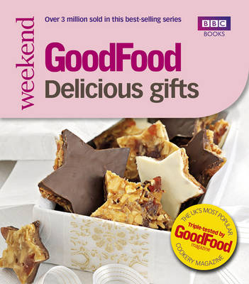 Good Food: Delicious Gifts: Triple-tested Recipes (Paperback)