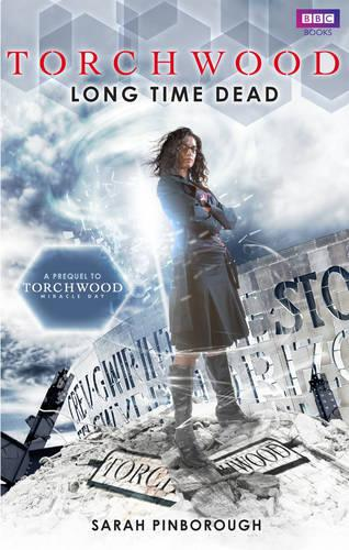 Torchwood: Long Time Dead - Torchwood 21 (Paperback)