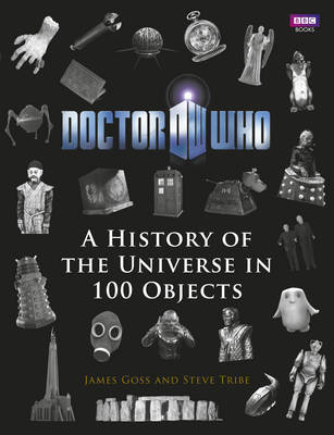 Doctor Who: A History of the Universe in 100 Objects - Doctor Who 29 (Hardback)