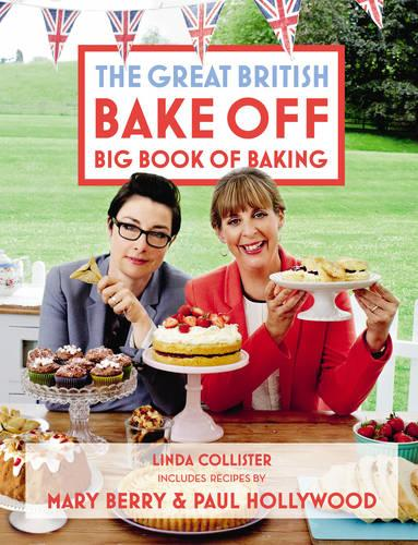 Great British Bake off: Big Book of Baking (Hardback)