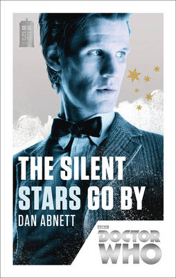 Doctor Who: The Silent Stars Go by: 50th Anniversary Edition - Doctor Who 167 (Paperback)