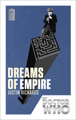 Doctor Who: Dreams of Empire: 50th Anniversary Edition - Doctor Who 169 (Paperback)