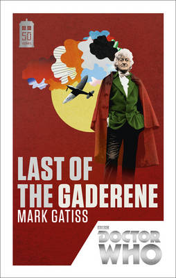 Doctor Who: Last of the Gaderene: 50th Anniversary Edition (Paperback)
