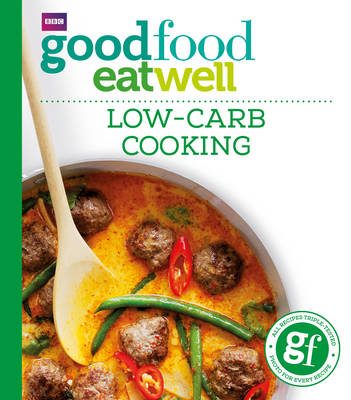 Good Food: Low-carb Cooking (Paperback)