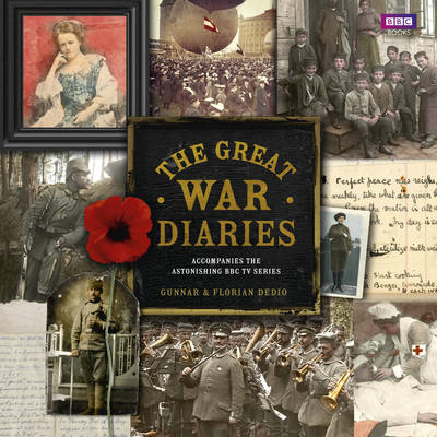 The Great War Diaries: Breathtaking Colour Photographs from a World Torn Apart (Hardback)