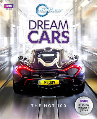 Top Gear: Dream Cars: The Hot 100 (Hardback)