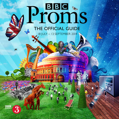 BBC Proms 2014: the Official Guide (Paperback)