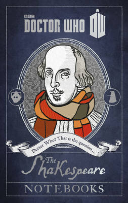 Doctor Who: the Shakespeare Notebooks (Hardback)