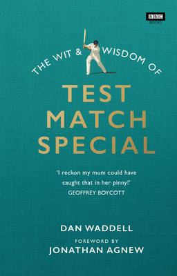 Cover The Wit and Wisdom of Test Match Special