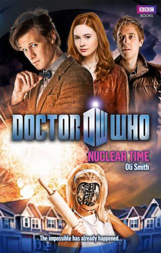 Doctor Who: Nuclear Time - Doctor Who 70 (Paperback)