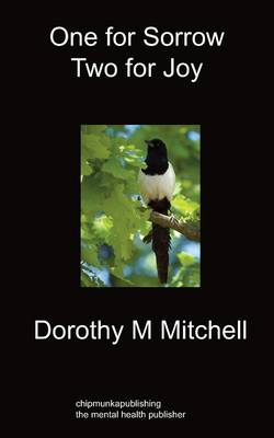 One For Sorrow Two For Joy (Paperback)
