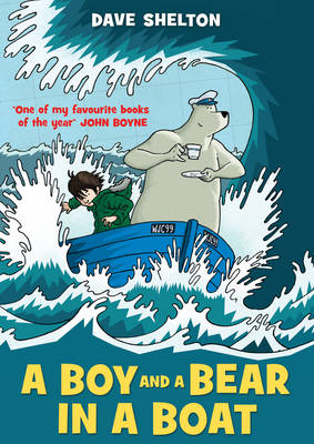 A Boy and a Bear in a Boat (Paperback)