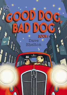 DFC Library: Good Dog, Bad Dog (Paperback)