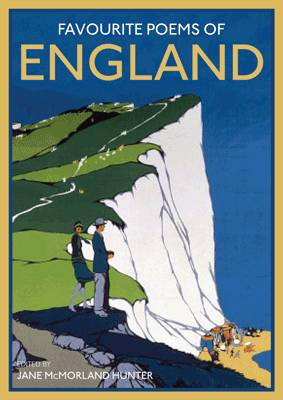 Favourite Poems of England: A Collection to Celebrate This Green and Pleasant Land (Hardback)