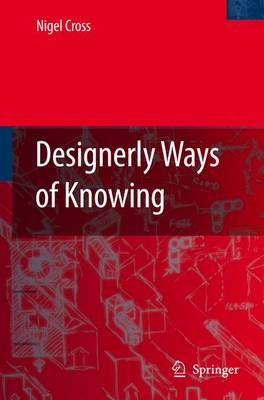 Designerly Ways of Knowing (Paperback)