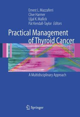 Practical Management of Thyroid Cancer: A Multidisciplinary Approach (Paperback)