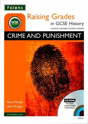 Raising Grades in GCSE History: Crime and Punishment (Mixed media product)