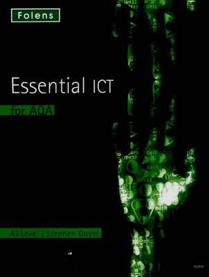 Essential ICT A Level: A2 Student Book for AQA (Paperback)