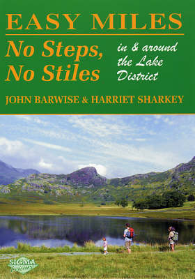 Easy Miles No Steps No Stiles: In and Around the Lake District (Paperback)
