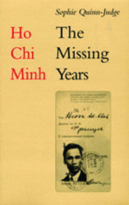 Cover Ho Chi Minh: The Missing Years